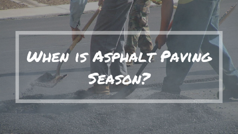 Asphalt Paving Season